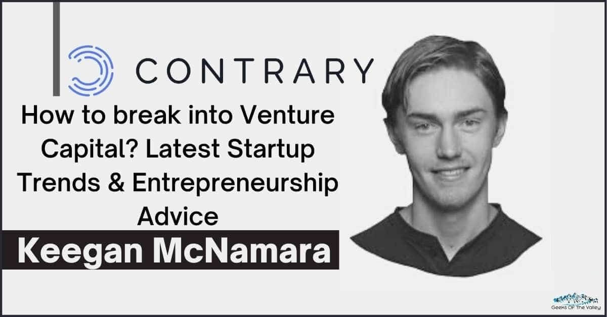 How to break into Venture Capital_ Latest Startup Trends & Entrepreneurship Advice