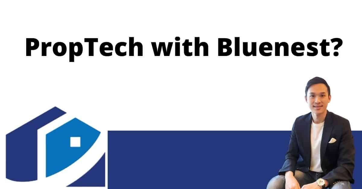PropTech with Bluenest