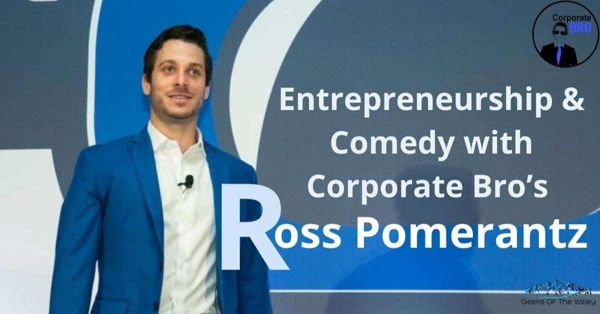 Corporate Bro's Ross Pomerantz