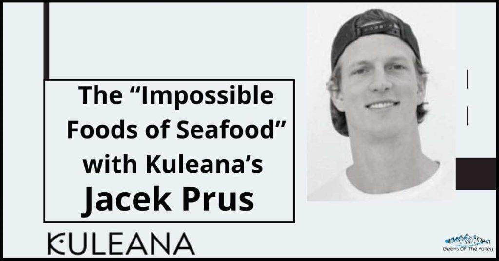 Kuleana's Jacek Prus